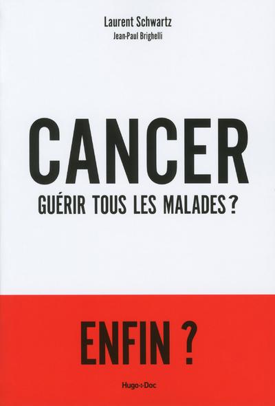 CANCER GUERIR TOUS LES MALADES ?