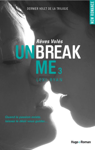 UNBREAK ME T03 REVES VOLES