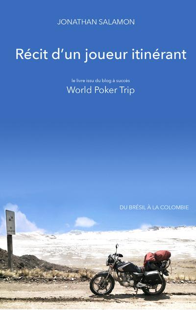 RECIT D'UN JOUEUR ITINERANT