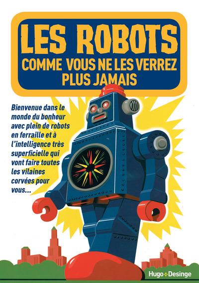 LES ROBOTS QUE VOUS NE VERREZ PLUS JAMAIS
