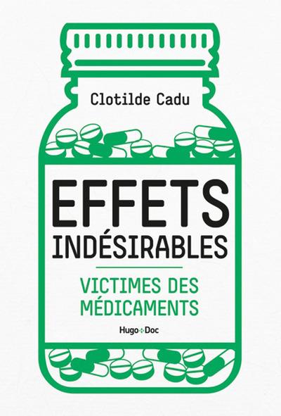 EFFETS INDESIRABLES - VICTIMES DES MEDICAMENTS