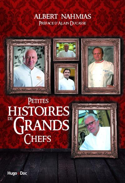 PETITES HISTOIRES DE GRANDS CHEFS