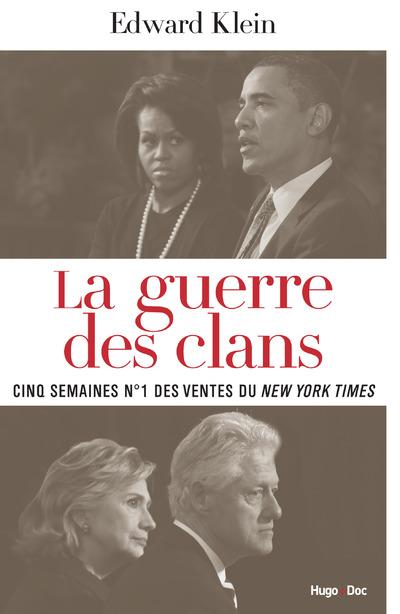 OBAMA VS CLINTON LA GUERRE DES CLANS