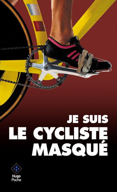 LE CYCLISTE MASQUE
