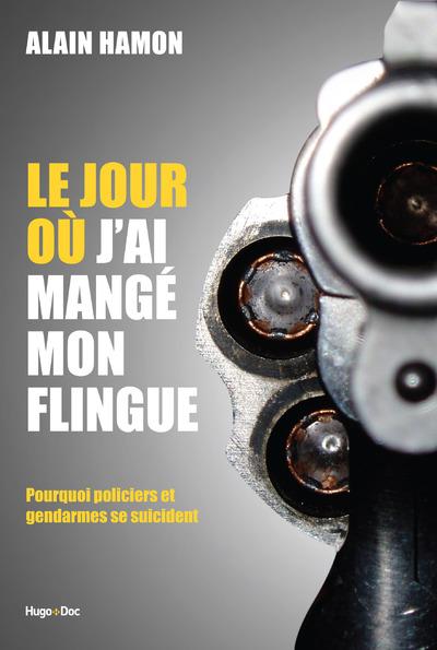 LE JOUR OU J'AI MANGE MON FLINGUE