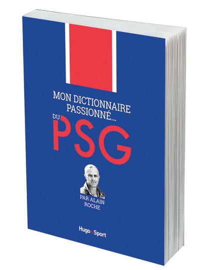 MON DICTIONNAIRE PASSIONNE... DU PSG