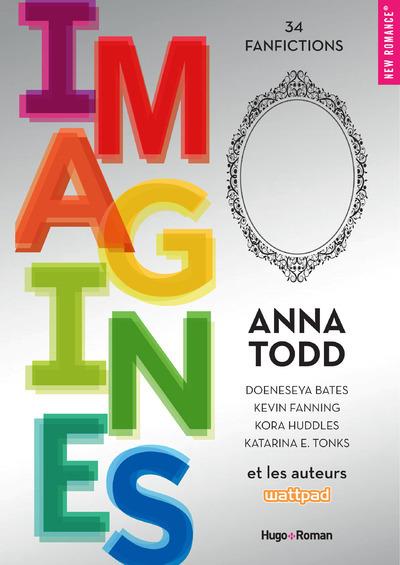 IMAGINES - ANTHOLOGIE FANFICTION