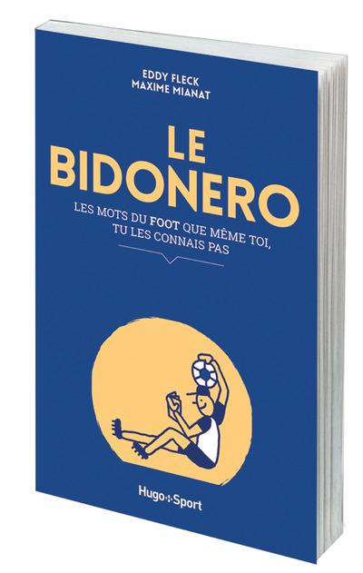 LE BIDONERO