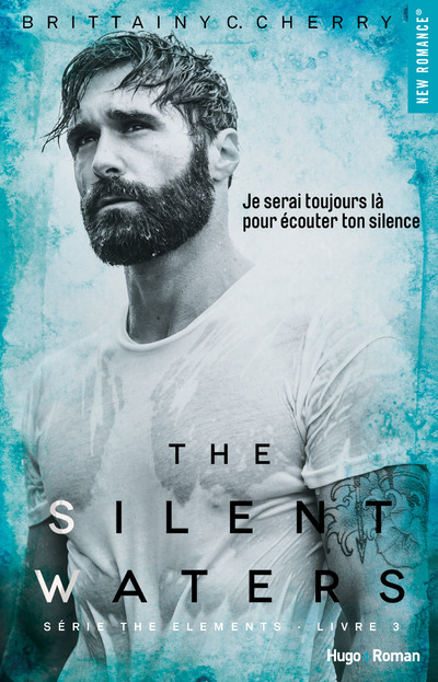 THE SILENT WATERS SERIE THE ELEMENTS LIVRE 3