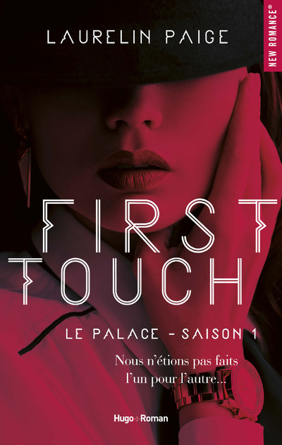 FIRST TOUCH LE PALACE SAISON 1