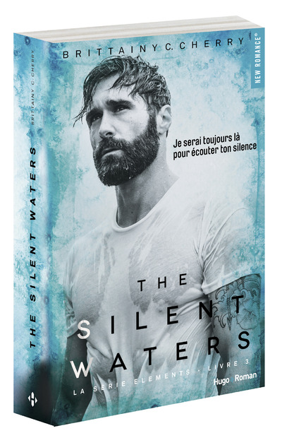 THE SILENT WATERS - TOME 3 SERIE THE ELEMENTS
