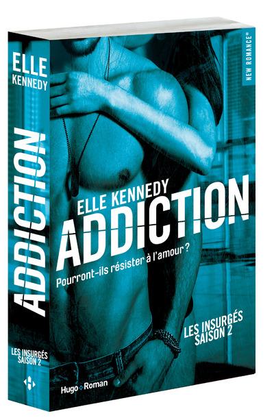 ADDICTION LES INSURGES SAISON 2