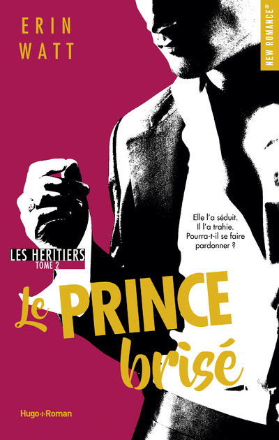 LES HERITIERS - TOME 2 LE PRINCE BRISE