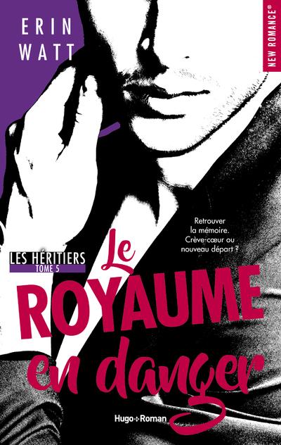 LES HERITIERS - TOME 5 LE ROYAUME EN DANGER