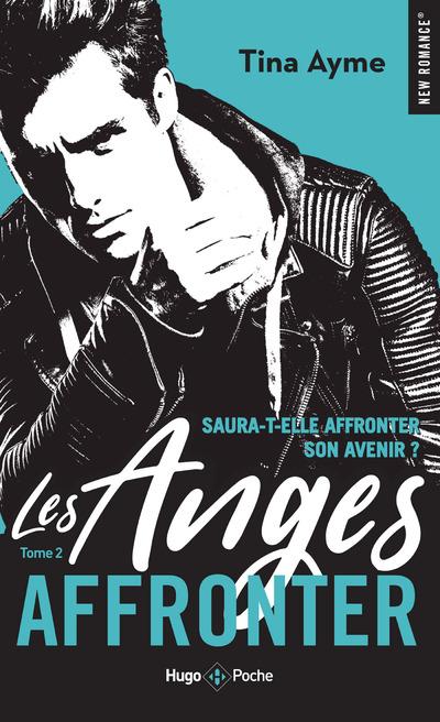 LES ANGES - TOME 2 AFFRONTER