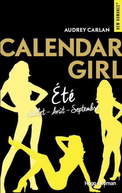 CALENDAR GIRL ETE - JUILLET/AOUT/SEPTEMBRE