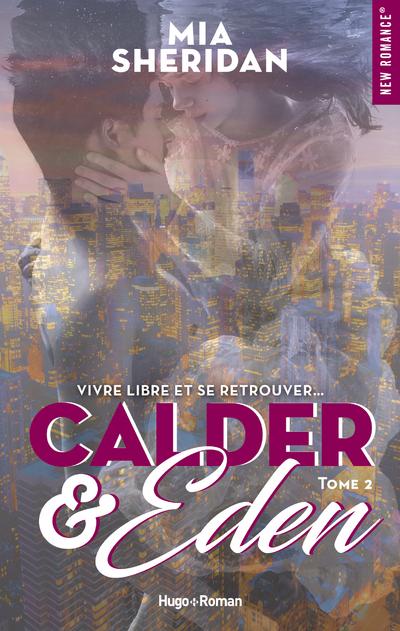 CALDER & EDEN - TOME 2