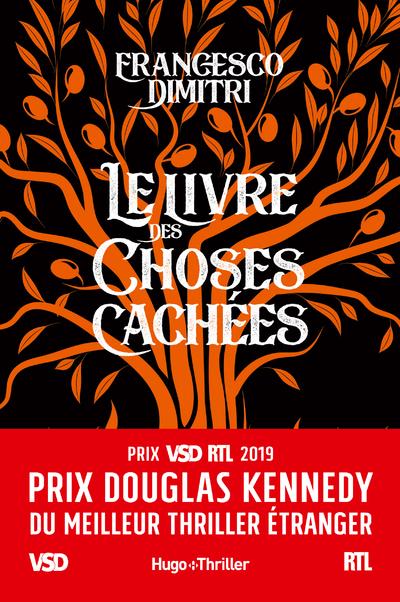 LE LIVRE DES CHOSES CACHEES - PRIX DOUGLAS KENNEDYDU MEILLEUR THRILLER ETRANGER VSD ET RTL 2019