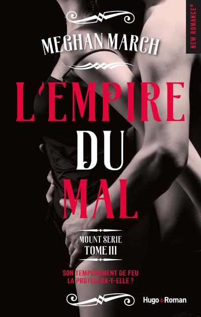 MOUNT SERIE - TOME 3 L'EMPIRE DU MAL