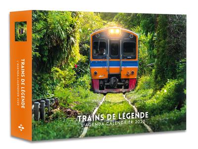 L'AGENDA-CALENDRIER TRAINS DE LEGENDE 2020