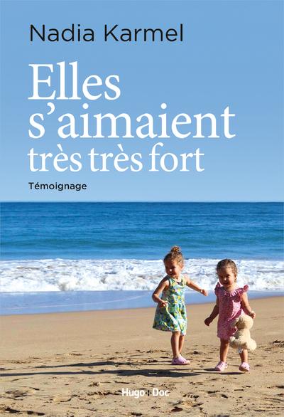 ELLES S'AIMAIENT TRES TRES FORT