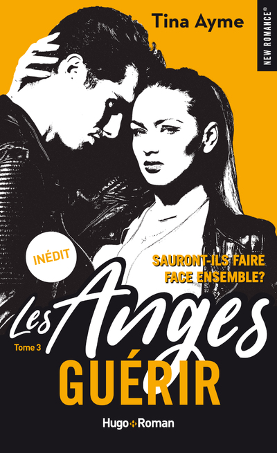 LES ANGES - TOME 3 GUERIR