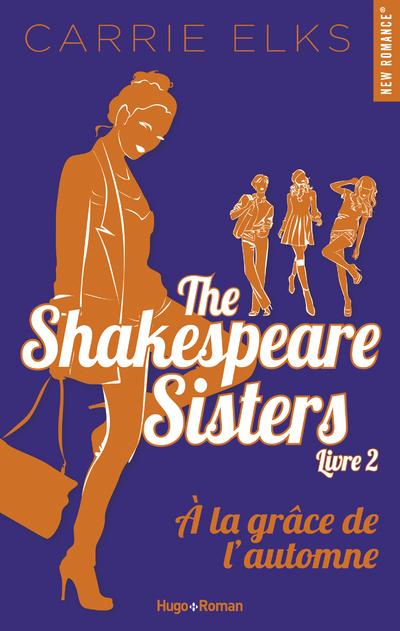 THE SHAKESPEARE SISTERS - TOME 2 A LA GRACE DE L'AUTOMNE