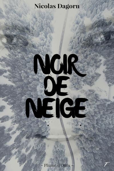 NOIR DE NEIGE