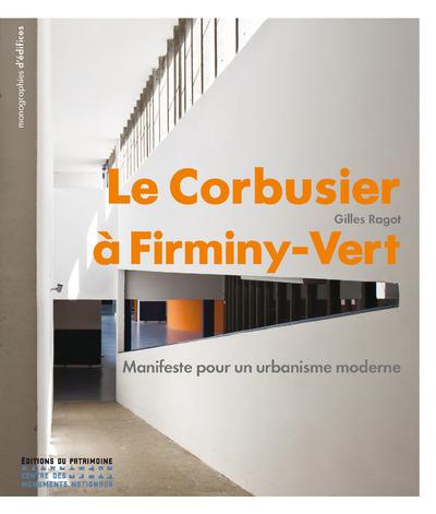 LE CORBUSIER A FIRMINY-VERT