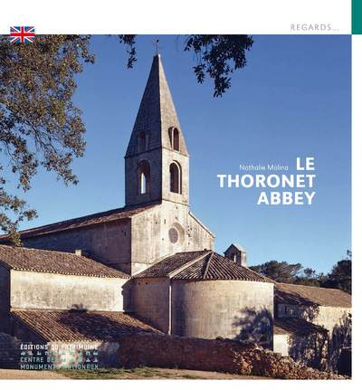 L'ABBAYE DU THORONET (VERSION ANGLAISE)