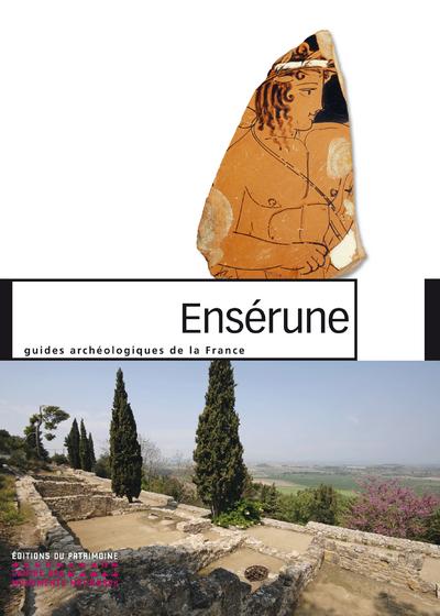 ENSÉRUNE - GUIDES ARCHÉOLOGIQUES DE LA FRANCE