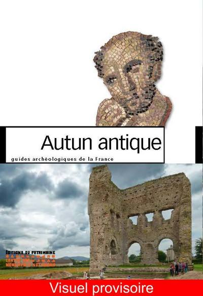 AUTUN ANTIQUE - NOUVELLE EDITION