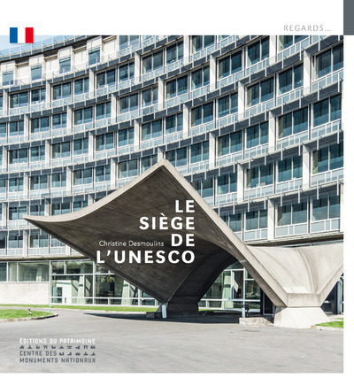 LE SIEGE DE L'UNESCO