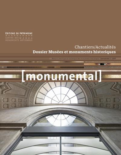 MONUMENTAL 2017-2 DOSSIER MUSEES ET MONUMENTS HISTORIQUES