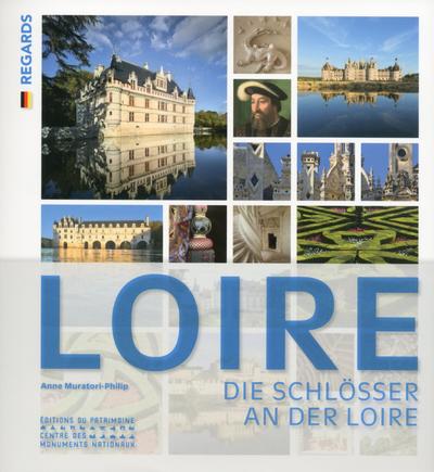 LES CHATEAUX DE LA LOIRE -ALLEMAND-