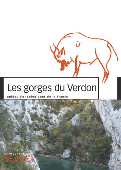 LES GORGES DU VERDON - GUIDES ARCHEOLOGIQUES DE LAFRANCE