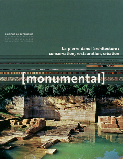 MONUMENTAL 2019-1 : LA PIERRE DANS L'ARCHITECTURE : CONVERSATION, RESTAURATION, CREATION