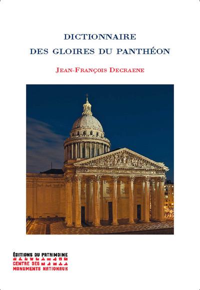 DICTIONNAIRE DES GLOIRES DU PANTHEON