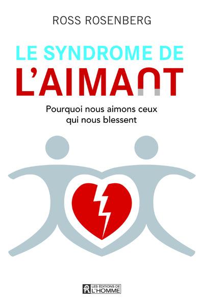 LE SYNDROME DE L'AIMANT