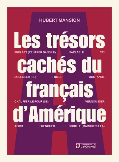 LES TRESORS CACHES DU FRANCAIS D'AMERIQUE