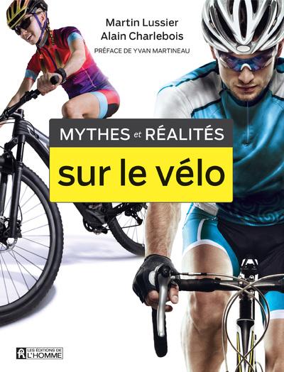 MYTHES ET REALITES SUR LE VELO