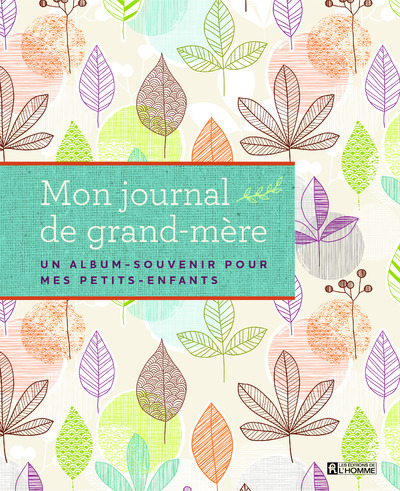 MON JOURNAL DE GRAND-MERE