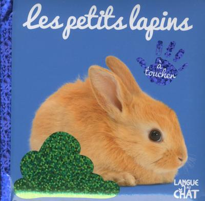 BEBE TOUCHE-A-TOUT LES PETITS LAPINS - TOME 15