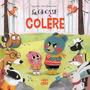 LA GROSSE COLERE - TOME 1