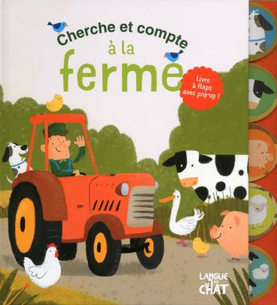 CHERCHE ET COMPTE A LA FERME - LIVRE A FLAPS AVEC POP-UP !