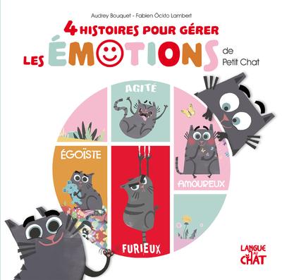 4 HISTOIRES POUR GERER LES EMOTIONS DE PETIT CHAT