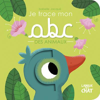 JE TRACE MON ABC DES ANIMAUX