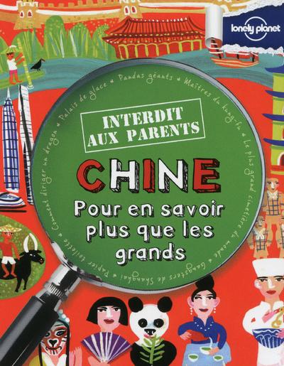 LA CHINE INTERDIT AUX PARENTS - POUR EN SAVOIR PLUS QUE LES GRANDS