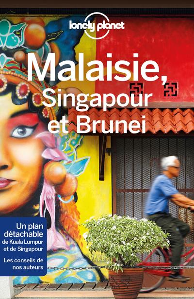 MALAISIE, SINGAPOUR ET BRUNEI 9ED