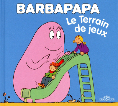 BARBAPAPA - LE TERRAIN DE JEUX